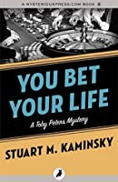 You Bet Your Life (The Toby Peters Mysteries Book 3)