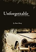 Unforgettable: A Pine County Mystery (Pine County Mysteries Book 3)