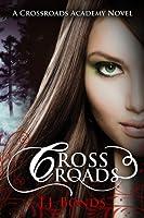 Crossroads (Crossroads Academy, #1)