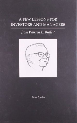 A Few Lessons for Investors and Managers From Warren E