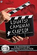 Lights, Camera, Cupid: A Bluewater Bay Valentine's Collection