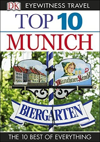 Top 10 Munich (Eyewitness Top 10 Travel Guide), 2nd Edition