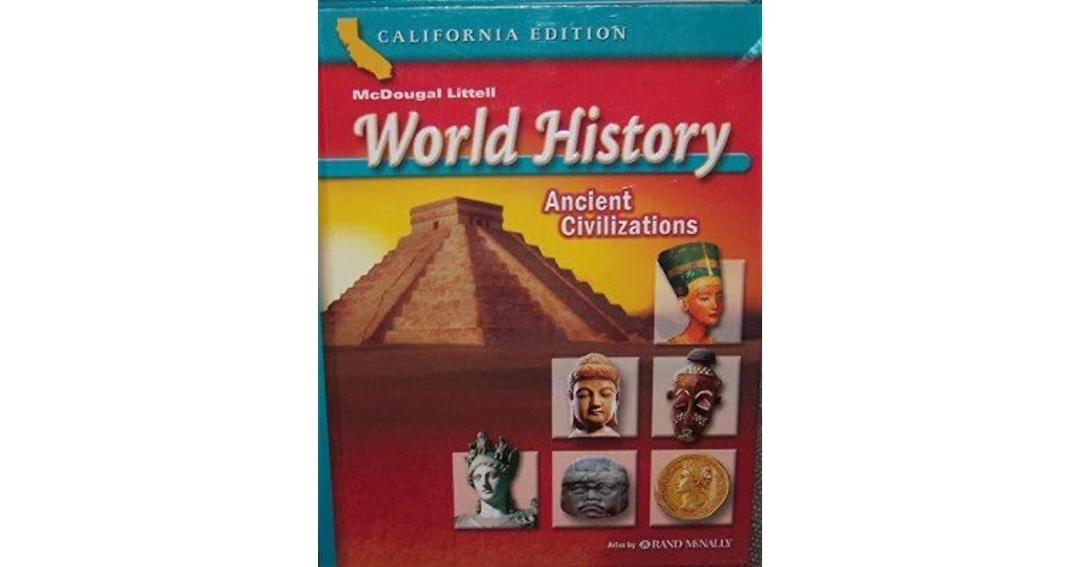 World History: Ancient Civilizations, California Edition