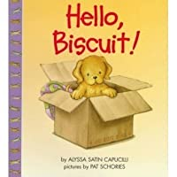 Hello, Biscuit!