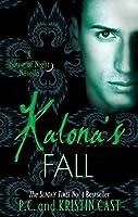 Kalona's Fall: House of Night Novella: Book 4 (House of Night Novellas)