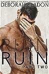 Ruin - Part Two (Ruin, #2)