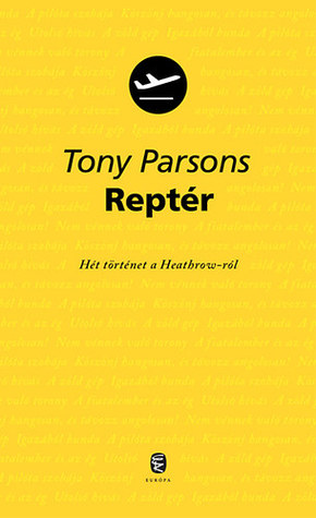 Reptér by Tony Parsons