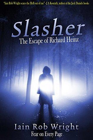 Slasher: the Escape of Richard Heinz