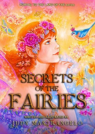 SECRETS OF THE FAIRIES (PORTAL TO THE LAND OF FAE Book 3)