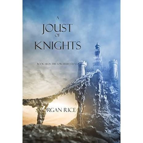A Joust of Knights (Book #16 in the Sorcerers Ring)