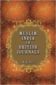 Muslim India in British Journals: 1858-1905