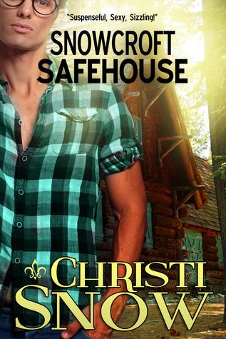 Snowcroft Safehouse by Christi Snow
