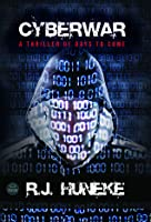 Cyberwar (Cyberwar Series, # 1)