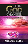 The God Channel: Love and Clairaudience