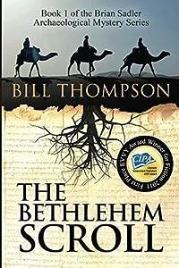 The Bethlehem Scroll (Brian Sadler Archaeological Mystery #1)