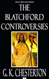 The Blatchford Controversies