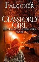 Glassford Girl (Emily Heart Time Jumper #1)