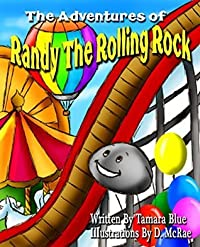 The Adventures of Randy The Rolling Rock: Name That! (The Adventure of Randy The Rolling Rock - Name That Book 2)