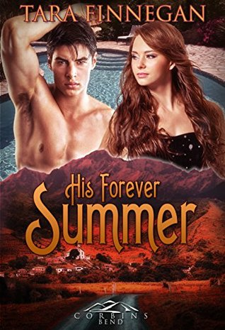 His Forever Summer (Corbin's Bend Season Two, #2)