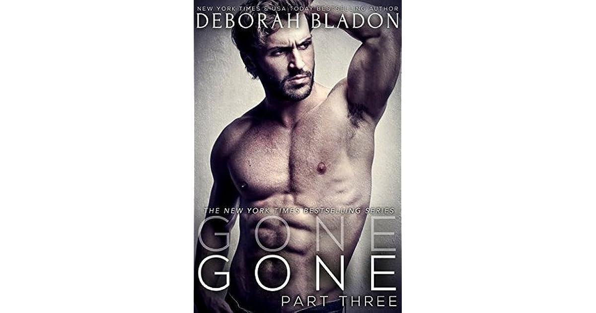 Gone Part Three Gone 3 By Deborah Bladon