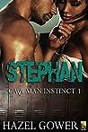 Stephan (Caveman Instinct #1)