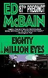 Eighty Million Eyes (87th Precinct, #21)