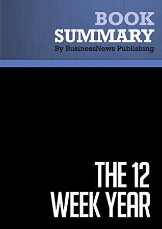 The 12 Week Year - Brian P Moran