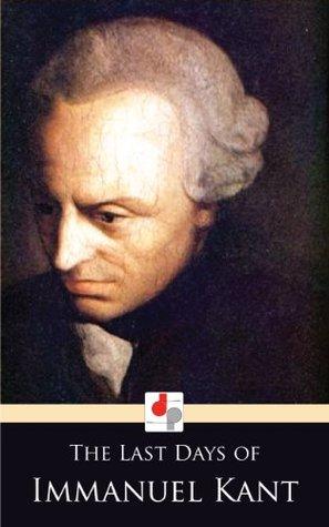 Gli Ultimi Giorni Di Immanuel Kant By Thomas De Quincey