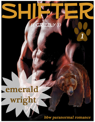 SHIFTER by Emerald Wright
