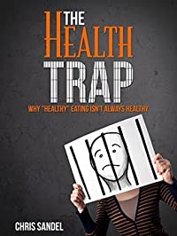 The Health Trap: Why