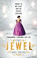 The Jewel (The Lone City, #1)