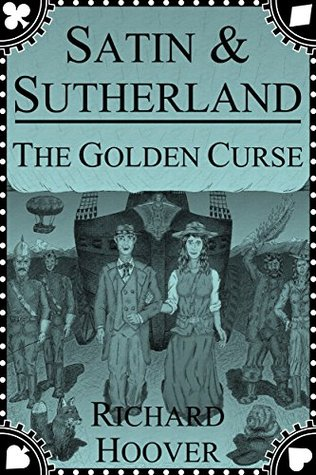 Satin & Sutherland - The Golden Curse