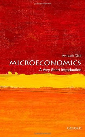 Microeconomics- A Very Short Introduction