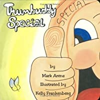 Thumbuddy Special (Thumbuddy Board Books, Volume 2)