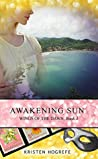 Awakening Sun (Wings of the Dawn Book 3)