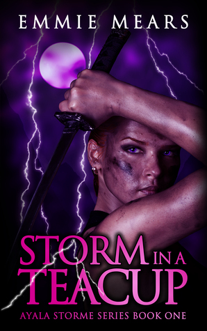 Storm in a Teacup (Ayala Storme, #1)