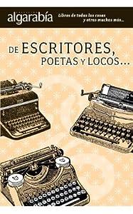 De escritores, poetas y locos