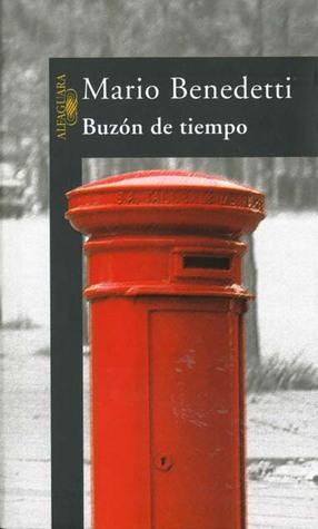 Buzón De Tiempo By Mario Benedetti