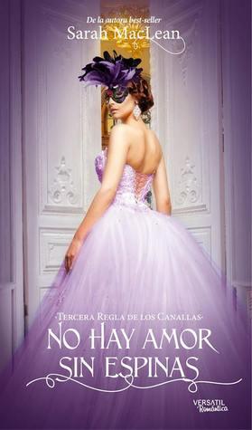 No hay amor sin espinas by Sarah MacLean