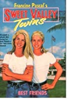 Best Friends (Sweet Valley Twins, #1)