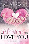A Christmas to Love You (Love, #4.5)