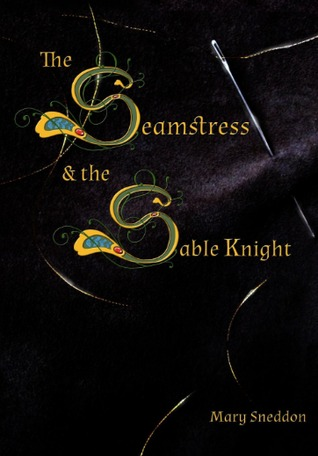 The Seamstress and the Sable Knight