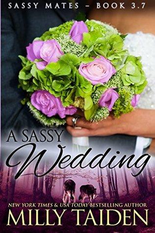 A Sassy Wedding (Sassy Mates, #3.7)
