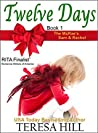 Twelve Days by Teresa Hill