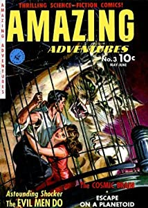 Amazing Adventures, Volume 3, The Evil Men Do