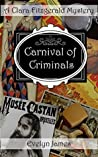 Carnival of Criminals (The Clara Fitzgerald Mysteries #4)