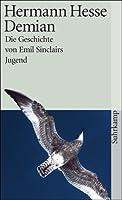 Demian: Die Geschichte von Emil Sinclairs Jugend