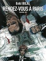 Rendez-vous à Paris (Le Sommeil du monstre #3)