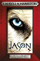 Jason (Anita Blake, Vampire Hunter #23)