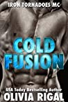 Cold Fusion (Iron Tornadoes MC, #3)